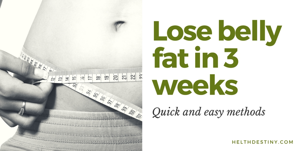 how to lose lower belly fat in 3 weeks